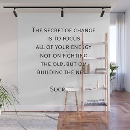 The secret of change - Socrates Greek Philosophy Quote Wall Mural