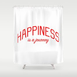 Happiness is a Journey - Mindfulness and Positivity Shower Curtain