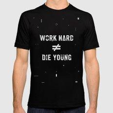 Work Hard, Die Young / Dark Mens Fitted Tee MEDIUM Black