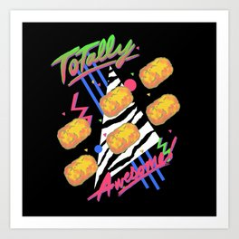 TOTally Awesome Art Print