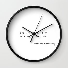 Insecurity is a waste of time Wall Clock