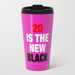 20 is the new Black - Square Travel Mug
