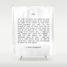 Life quote F. Scott Fitzgerald Shower Curtain