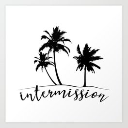 Intermission - On Holiday with Palm Trees Art Print