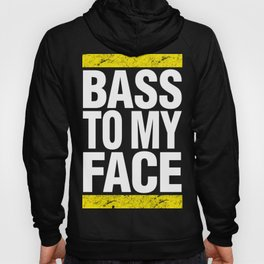 Bass To My Face (yellow/white) Hoody