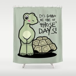One of Those Days Naked Tortoise Shower Curtain