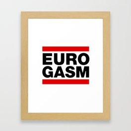 Euro Gasm Framed Art Print