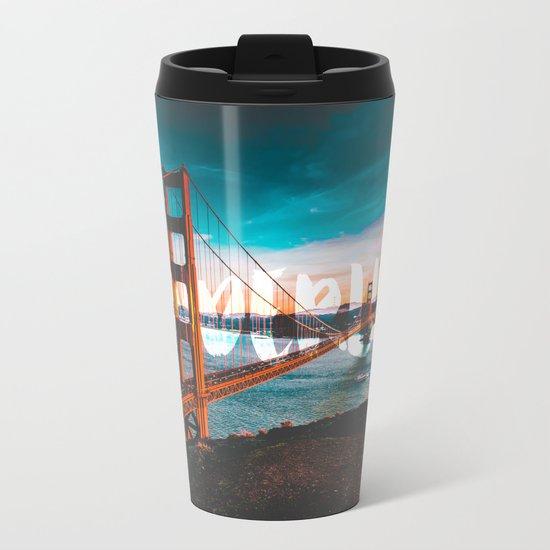 WANDERLUST San Francisco Metal Travel Mug
