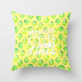 when life gives you limes Throw Pillow