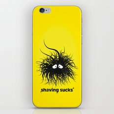 SHAVING SUCKS iPhone & iPod Skin