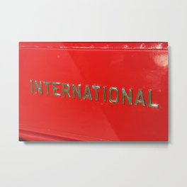 INTERNATIONAL Metal Print