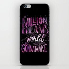 A Million Dreams iPhone Skin