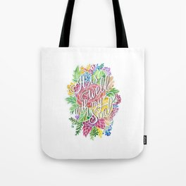 It Is Well, With My Soul Tote Bag