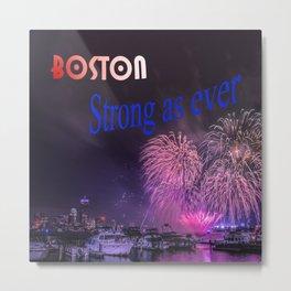 BOSTON STRONG AS EVER Metal Print
