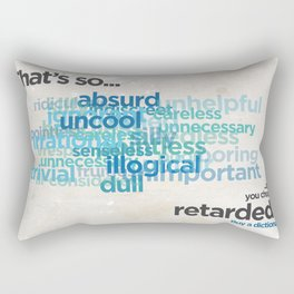 """Buy a Dictionary (""""That's So Retarded"""") Rectangular Pillow"""