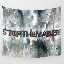 Stop the Madness Wall Tapestry