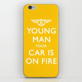 Your Car Is On Fire iPhone Skin