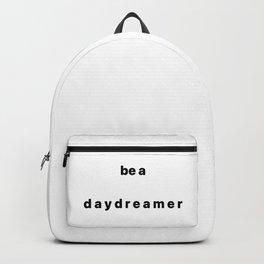 be a daydreamer Backpack