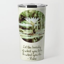 Zen Flower Water Lily With Inspirational Rumi Quote Travel Mug