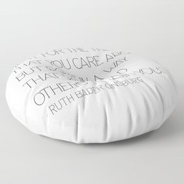 Fight for the things - Ruth Floor Pillow