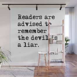 The devil is a liar Wall Mural