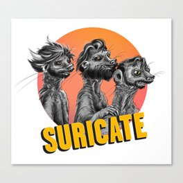 Suricates' Golden Moustache Canvas Print