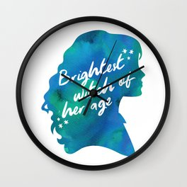 Brightest Witch of Her Age Wall Clock
