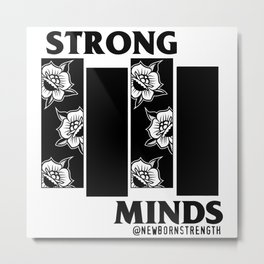 Strong Minds Metal Print