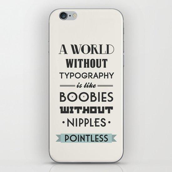 True Story. iPhone & iPod Skin