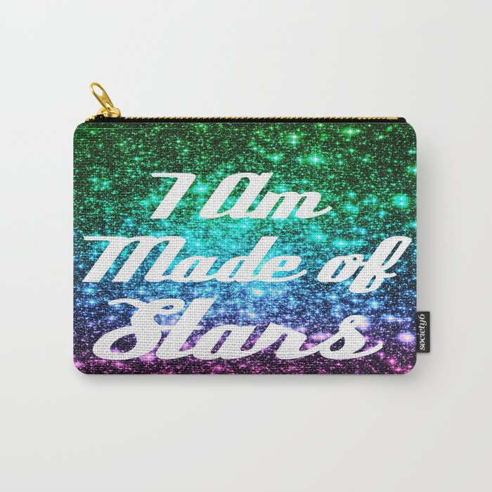 I Am Made Of Stars Affirmation Galaxy Sparkle Stars Carry-All Pouch