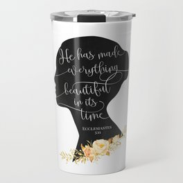 He has Made Everything Beautiful Travel Mug
