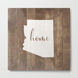 Arizona is Home - White on Wood Metal Print