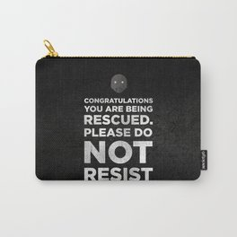 STAR ROGUE ONE WARS - K2SO QUOTE. CONGRATULATIONS YOU ARE BEING RESCUED Carry-All Pouch