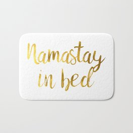 Namastay in bed in Gold Bath Mat