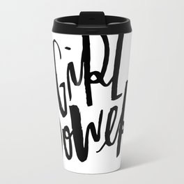 Brush Lettered Girl Power Travel Mug