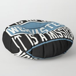 Webmaster  - It Is No Job, It Is A Mission Floor Pillow