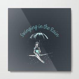 Swinging in the Rain Metal Print