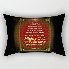 For to us a child is born . . . Rectangular Pillow