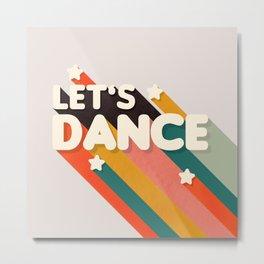 Let's Dance - retro rainbow typography Metal Print