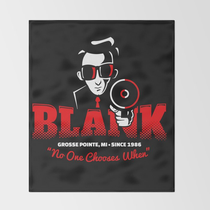 Mr Blank (Grosse Pointe Blank) Throw Blanket