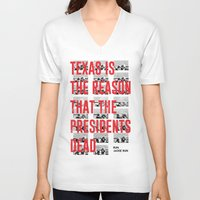 misfits V-neck T-shirts featuring Misfits JFK Poster Series - Texas Is The Reason by Robert John Paterson