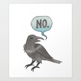 The No Crow Art Print