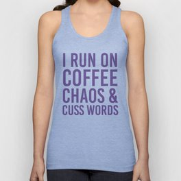 I Run On Coffee, Chaos & Cuss Words (Ultra Violet) Unisex Tank Top