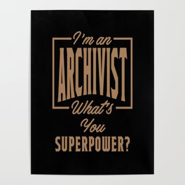 Archivist - Funny Job and Hobby Poster