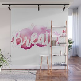Breathe #buyart #society6 #inhale #exhale Wall Mural