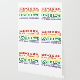 Science is real! Black lives matter! No human is illegal! Love is love! Women's rights are human rig Wallpaper
