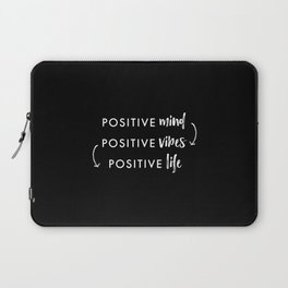 white on black / Positive Vibes Laptop Sleeve