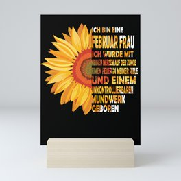 ich bin eine Februar frau ich wurde mit meine nerzem auf der zunce eimen feuer in meiner seele Mini Art Print