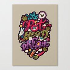 The Cool Pothead Dream Canvas Print