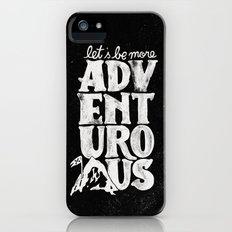 MORE ADVENTUROUS II Slim Case iPhone (5, 5s)
